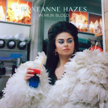 Roxeanne Hazes